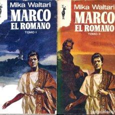 Libros antiguos: LOTE 3 LIBROS: MARCO EL ROMANO TOMO I Y II DE MIKA WALTARI + LA VIRADA DE TOMAS SALVADOR - RENO . Lote 110252683