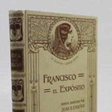 Libros antiguos: FRANCISCO EL EXPÓSITO, 1912, JORGE SAND, TRAD.JUAN B. ENSEÑAT, MONTANER Y SIMÓN, BARCELONA.17X24,5CM. Lote 111770907
