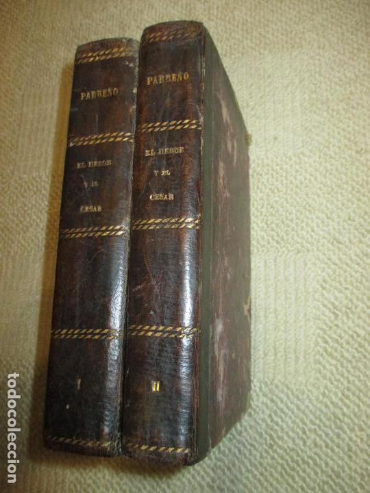 EL HÉROE Y EL CÉSAR, POR FLORENCIO LUIS PARREÑO, 1886, CON LÁMINAS CROMOLITOGRÁFICAS (Libros antiguos (hasta 1936), raros y curiosos - Literatura - Narrativa - Novela Histórica)