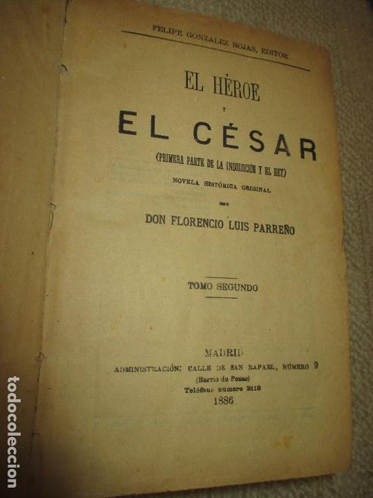 Libros antiguos: El héroe y el César, por Florencio Luis Parreño, 1886, con láminas cromolitográficas - Foto 2 - 112802751