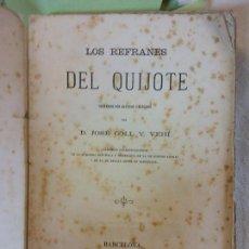 Libros antiguos: HOS. JOSE COLL. LOS REFRANES DEL QUIJOTE. 1874. IMPRENTA DEL DIARIO DE BARCELONA. CURIOSIDAD. Lote 112883079