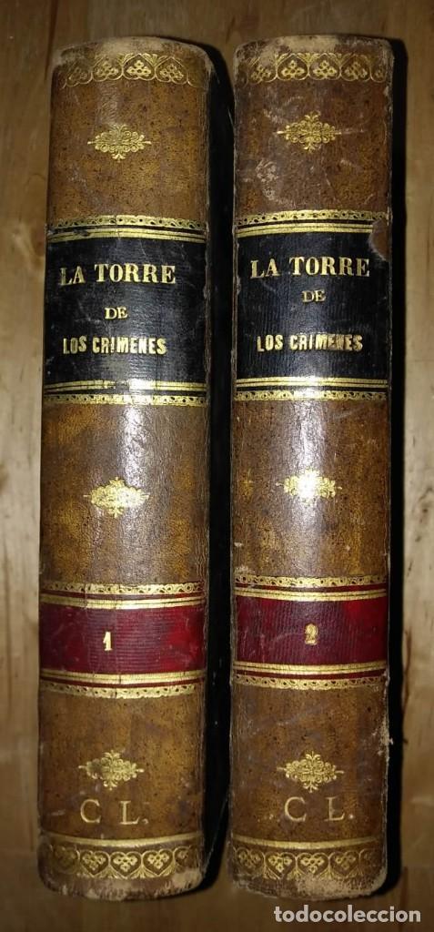 1881 LA TORRE DE LOS CRÍMENES O EL SUPLICIO DE UNA REINA. NOVELA HISTÓRICA. DON RAMÓN R. LUNA (Libros antiguos (hasta 1936), raros y curiosos - Literatura - Narrativa - Novela Histórica)