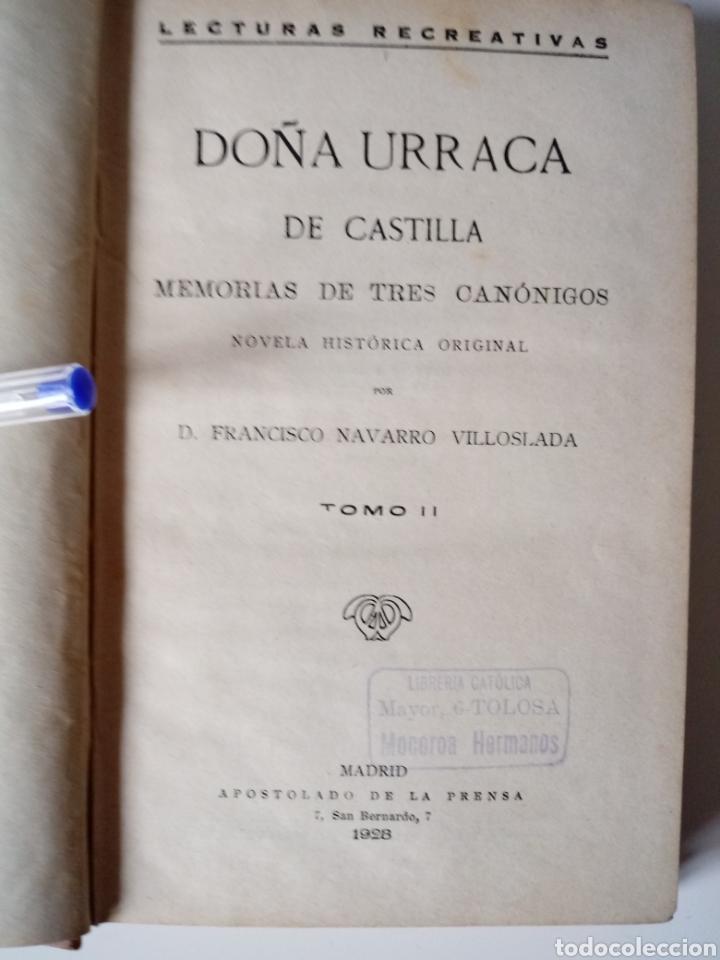 Libros antiguos: Doña Urraca de Castilla. Memoria tres canónigos. Navarro Villoslada. Tomo II Madrid 1928 - Foto 4 - 115477135