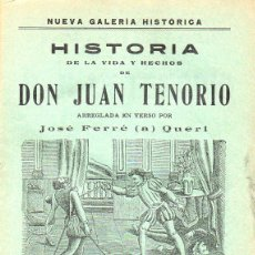 Libros antiguos: JOSÉ FERRER QUERI : HISTORIA DE LA VIDA Y HECHOS DE DON JUAN TENORIO EN VERSO (REUS, S. F. ). Lote 116229251
