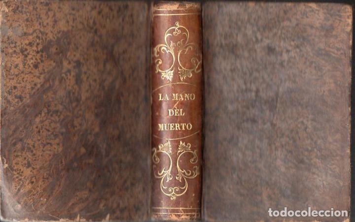 ALEJANDRO DUMAS : LA MANO DEL MUERTO (1867) (Libros antiguos (hasta 1936), raros y curiosos - Literatura - Narrativa - Novela Histórica)