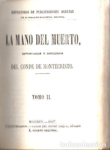 Libros antiguos: ALEJANDRO DUMAS : LA MANO DEL MUERTO (1867) - Foto 5 - 116244739