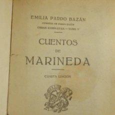 Libros antiguos: ANTIGUO LIBRO - CUENTOS DE MARINEDA - EMILIA PARDO BAZÁN - EDITORIAL PUEYO -. Lote 116395875