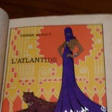 Libros antiguos: PIERRE BENOIT . L' ATLANTIDE,1930,DEDICADO A MRA.EVA DUARTE DE PERON,(EVITA),UNICO.. Lote 116472635