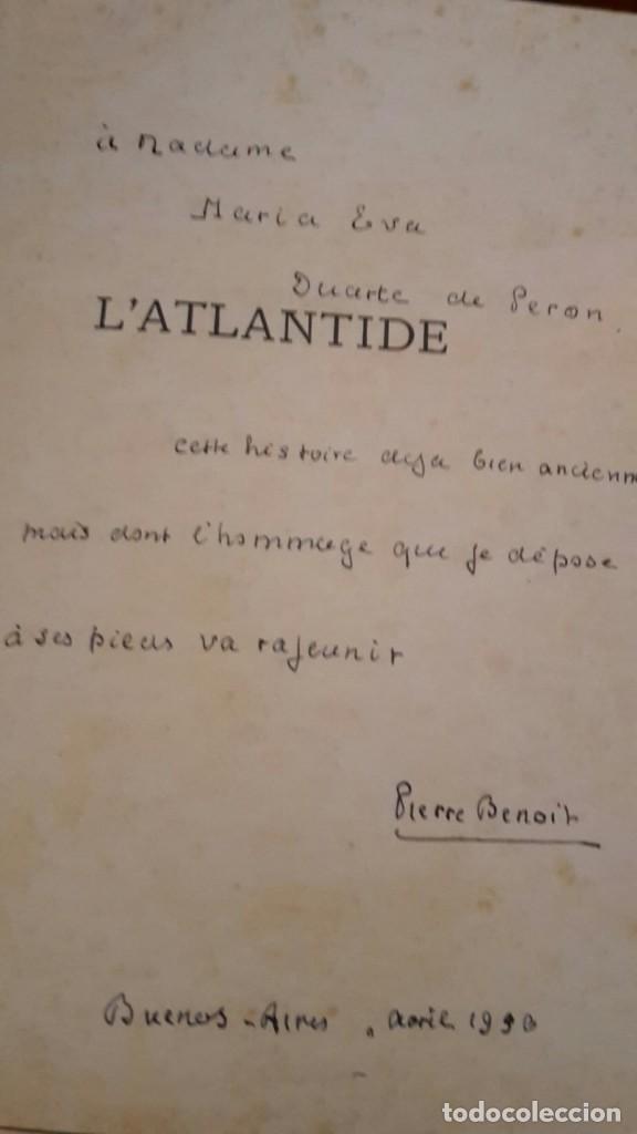 Libros antiguos: Pierre Benoit . L' Atlantide,1930,dedicado a Mra.Eva Duarte de Peron,(EVITA),unico. - Foto 6 - 116472635