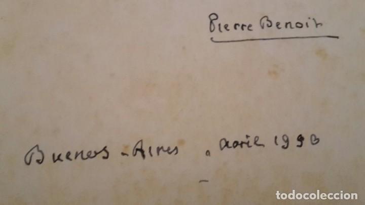 Libros antiguos: Pierre Benoit . L' Atlantide,1930,dedicado a Mra.Eva Duarte de Peron,(EVITA),unico. - Foto 7 - 116472635