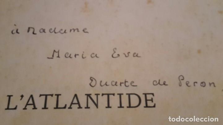 Libros antiguos: Pierre Benoit . L' Atlantide,1930,dedicado a Mra.Eva Duarte de Peron,(EVITA),unico. - Foto 8 - 116472635
