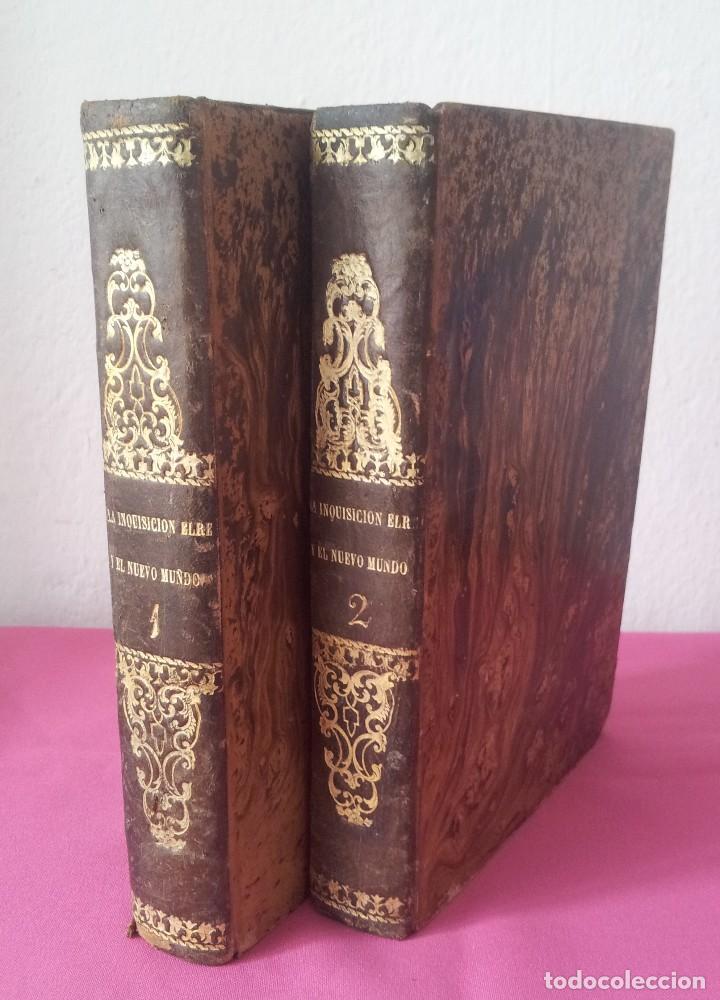 D. FLORENCIO LUIS PARREÑO - LA INQUISICION, EL REY Y EL NUEVO MUNDO - 2 TOMOS -1864/1865 (Libros antiguos (hasta 1936), raros y curiosos - Literatura - Narrativa - Novela Histórica)