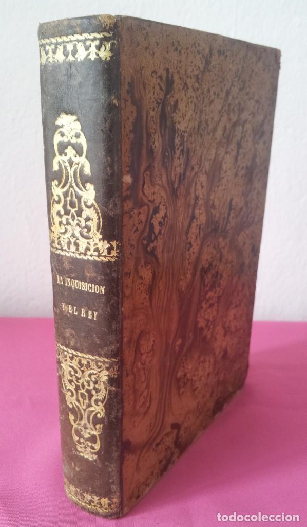 D. FLORENCIO LUIS PARREÑO - LA INQUISICIÓN Y EL REY (SEGUNDA PARTE) - 1864 (Libros antiguos (hasta 1936), raros y curiosos - Literatura - Narrativa - Novela Histórica)