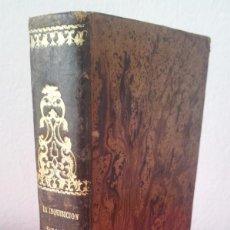Libros antiguos: D. FLORENCIO LUIS PARREÑO - LA INQUISICIÓN Y EL REY (SEGUNDA PARTE) - 1864. Lote 116867207