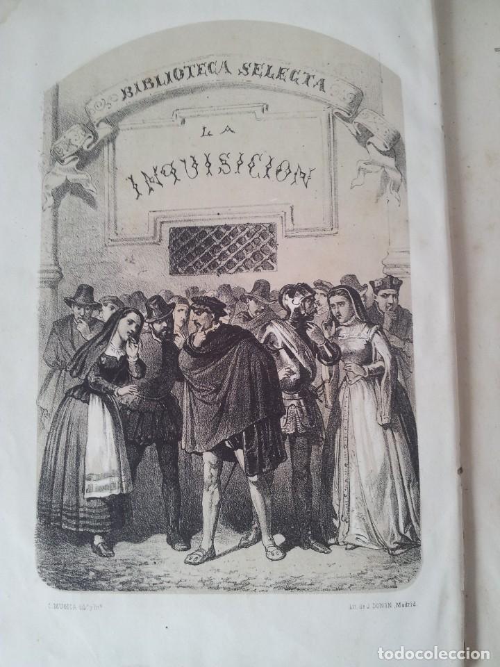 Libros antiguos: D. FLORENCIO LUIS PARREÑO - LA INQUISICIÓN Y EL REY (SEGUNDA PARTE) - 1864 - Foto 3 - 116867207