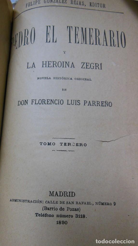 Libros antiguos: PEDRO EL TEMERARIO (3 volúmenes). PARREÑO, Florencio Luis. 1894 - Foto 2 - 22651968