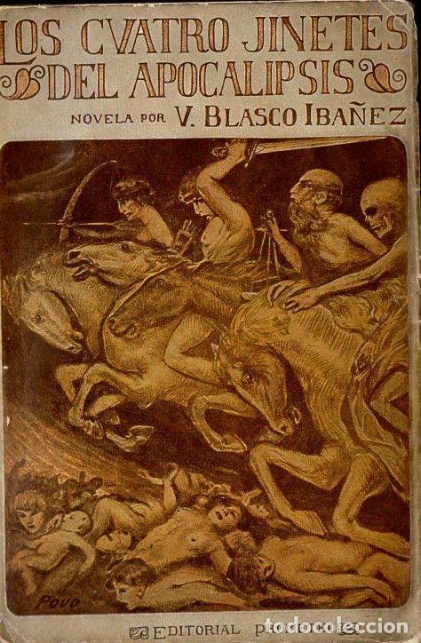 BLASCO IBÁÑEZ : LOS CUATRO JINETES DEL APOCALIPSIS (PROMETEO 1919) (Libros antiguos (hasta 1936), raros y curiosos - Literatura - Narrativa - Novela Histórica)