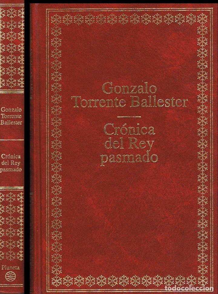 GONZALO TORRENTE BALLESTER: CRÓNICA DEL REY PASMADO (Libros antiguos (hasta 1936), raros y curiosos - Literatura - Narrativa - Novela Histórica)