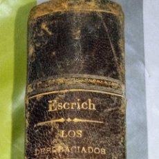 Libros antiguos: LOS DESGRACIADOS (CUADROS SOCIALES) POR ENRIQUE PEREZ ESCRICH. 2 EDICION. TOMO PRIMERO. 1879. Lote 119352850