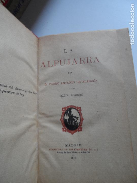 LA ALPUJARRA , PEDRO ANTONIO DE ALARCON 1919 (Libros antiguos (hasta 1936), raros y curiosos - Literatura - Narrativa - Novela Histórica)