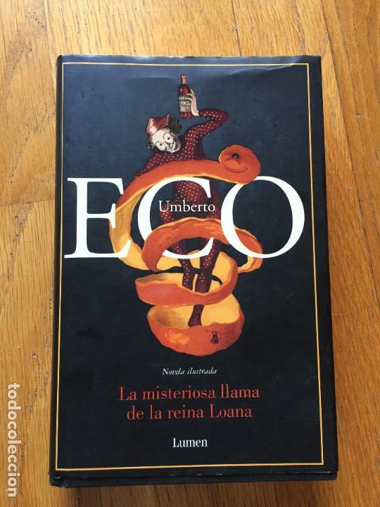LA MISTERIOSA LLAMA DE LA REINA LOANA, PRIMERA EDICION (Libros antiguos (hasta 1936), raros y curiosos - Literatura - Narrativa - Novela Histórica)