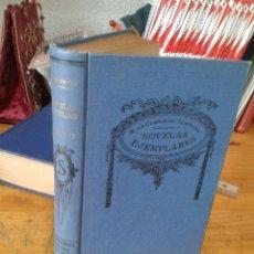 Libros antiguos: NOVELAS EJEMPLARES. TOMO II. MIGUEL DE CERVANTES SAAVEDRA. 1930 APROX.. Lote 120861795