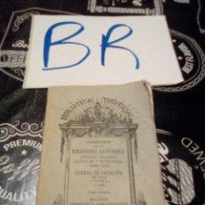 Libros antiguos: BIBLIOTECA UNIVERSAL MEJORES AUTORES TOMO XLVI GUERRA DE CATALUÑA TOMO PRIMERO MADRID 1879 POR MELO. Lote 123290252