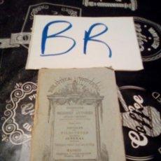 Libros antiguos: BIBLIOTECA UNIVERSAL MEJORES AUTORES SOFOCLES FILOCTETES TRAGEDIA JUVENAL MADRID 1886 VER FOTOS Y DE. Lote 123291002