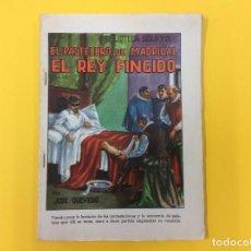 Libros antiguos: EL PASTELERO DE MADRIGAL O EL REY FINGIDO. J. QUEVEDO. INTONSO. BIBLIOTECA S XIX.. Lote 124191471