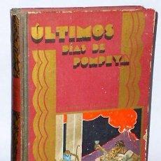 Libros antiguos: LOS ULTIMOS DIAS DE POMPEYA.. Lote 124203451