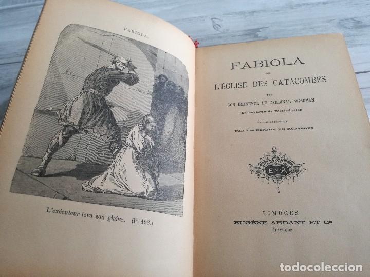 Libros antiguos: FABIOLA OU LÉGLISE DES CATACOMBES - CARDENAL WISEMAN - ILUSTRADO - Foto 2 - 124567847
