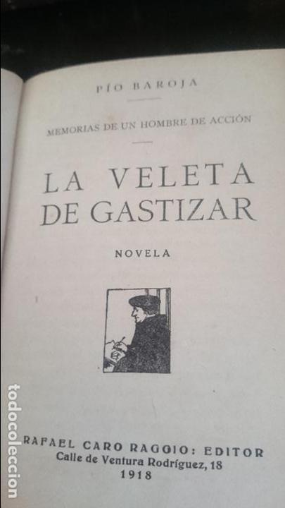 Libros antiguos: LA VELETA DE CASTIZAR-PIO BAROJA Y NESSI-1918 PRIMERA EDICION - Foto 2 - 125061431