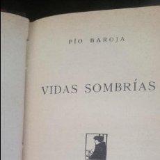 Libros antiguos: VIDAS SOMBRIAS-PIO BAROJA Y NESSI-. Lote 125061831
