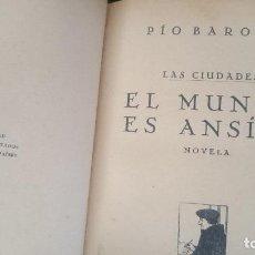 Libros antiguos: EL MUNDO ES ANSI-PIO BAROJA Y NESSI-. Lote 125063363