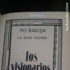 Libros antiguos: LOS VISIONARIOS-PIO BAROJA Y NESSI-1932. Lote 158255205
