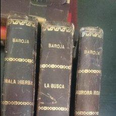 Libros antiguos: LA BUSCA 1920-MALA HIERBA1918 -AURORA ROJA 1918-PIO BAROJA Y NESSI. Lote 125064191