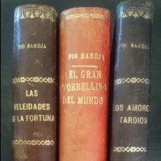 Libros antiguos: LAS VELEIDADES DE LA FORTUNA-EL GRAN TORBELLINO DEL MUNDO-LOS AMORES TARDIOS-PIO BAROJA Y NESSI. Lote 125064351