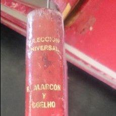 Libros antiguos: R.ALARCON-COELHO-LOS PECHOS PREVILIGIADOS-MIS AMORES. Lote 125127371