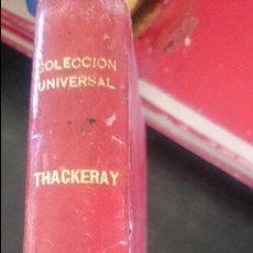 Livres anciens: W.M.THACKERAY-CATALINA-EL VIUDO LOVEL. Lote 125127639