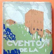 Libros antiguos: CUENTOS DE LA ALHAMBRA - WASHINGTON IRVING - EDITORIAL PROMETEO - 1918. Lote 125172931
