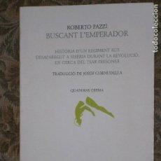 Libros antiguos: F1 BUSCANT L'EMPERADOR ROBERTO PAZZI. Lote 125841087