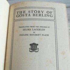 Libros antiguos: LA LEYENDA DE GÖSTA BERLING: THE STORY OF GÖSTA BERLING - SELMA LAGERLÖF (1920) - NOBEL LITERATURA. Lote 126365047