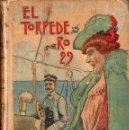 Libros antiguos: PEDRO MAEL : EL TORPEDERO 29 - NOVELA DE COSTUMBRES MARÍTIMAS (CALLEJA, C. 1900). Lote 127751327