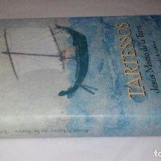 Libros antiguos: TARTESSOS-JESÚS MAESO DE LA TORRE-CIRCULO-TAPAS DURAS + CUBIERTA. Lote 128679251