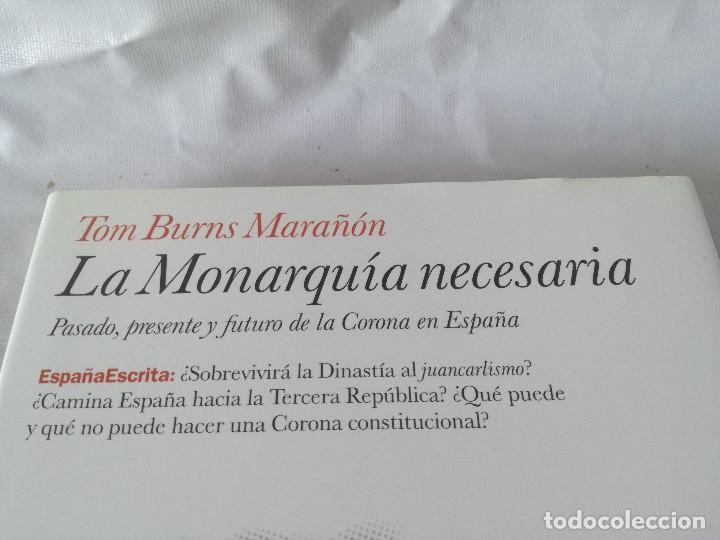 Libros antiguos: LA MONARQUIA NECESARIA-TOM BURNS MARAÑON - Foto 4 - 128679363
