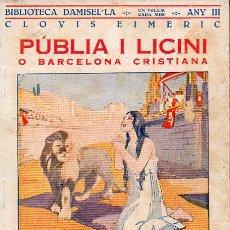 Libros antiguos: CLOVIS EIMERIC : PÚBLIA I LICINI O BARCELONA CRISTIANA (DAMISEL.LA, C. 1935) CATALÁN. Lote 128752927