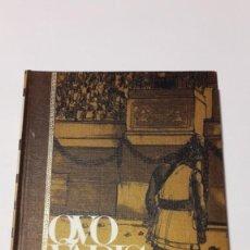Libros antiguos: QVO VADIS...? - E. SIENKIEWICZ - GRANDES OBRAS - 1966. Lote 130642078