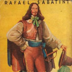 Libros antiguos: RAFAEL SABATINI: EL FAVORITO. Lote 131093932