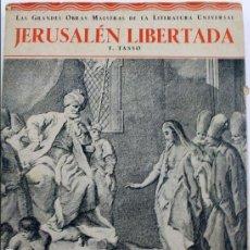 Libros antiguos: L-761. JERUSALÉN LIBERTADA. T. TASSO. EDICS. POPULARES IBERIA. AÑO 1932. 1ª EDICIÓN.. Lote 131757106