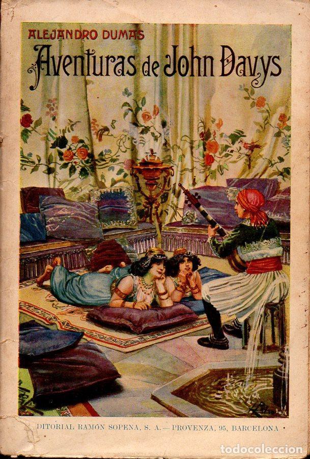 ALEJANDRO DUMAS : AVENTURAS DE JOHN DAVYS (SOPENA, 1935) (Libros antiguos (hasta 1936), raros y curiosos - Literatura - Narrativa - Novela Histórica)